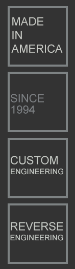 Custom Engineering | Reverse Engineering | Made in USA