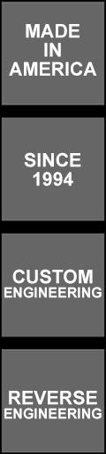 Custom Engineering | Reverse Engineering | Made in USA